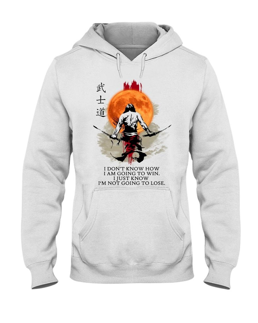 Samurai I don't know how I a going to win sweatshirt