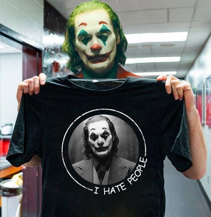 Joker I hate people shirt