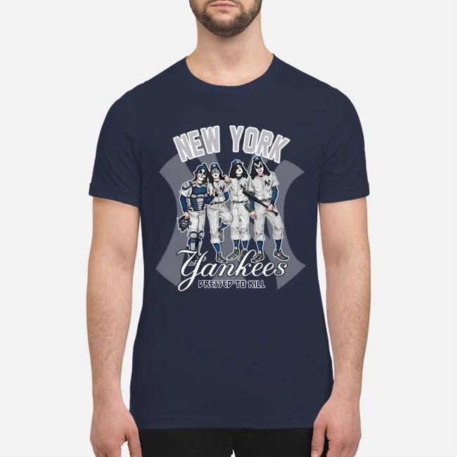 Kiss band New York Yankees pressed to kill premium men's shirt