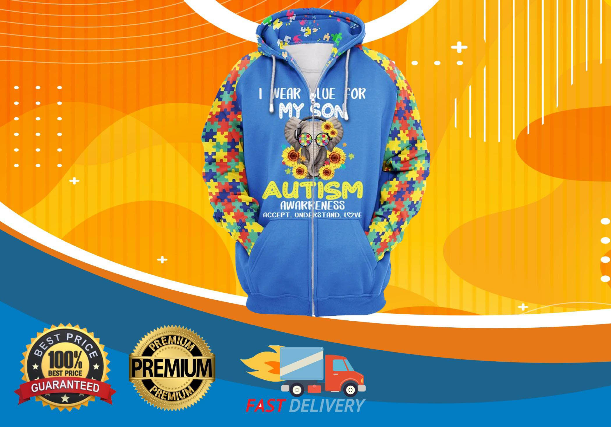 Autism i wear blue for my son 3d hot zip hoodie