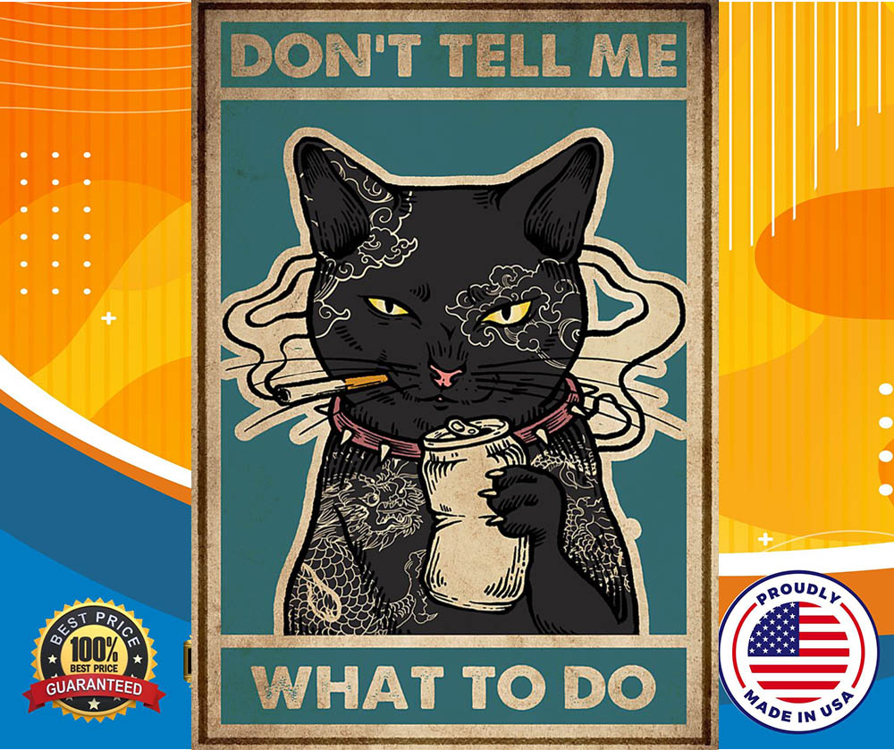 Cat Don't tell me what to do hot poster