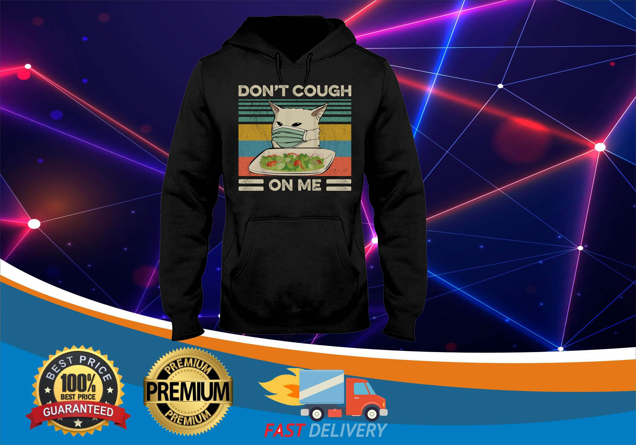Cat dont cough on me 3d hot hoodie