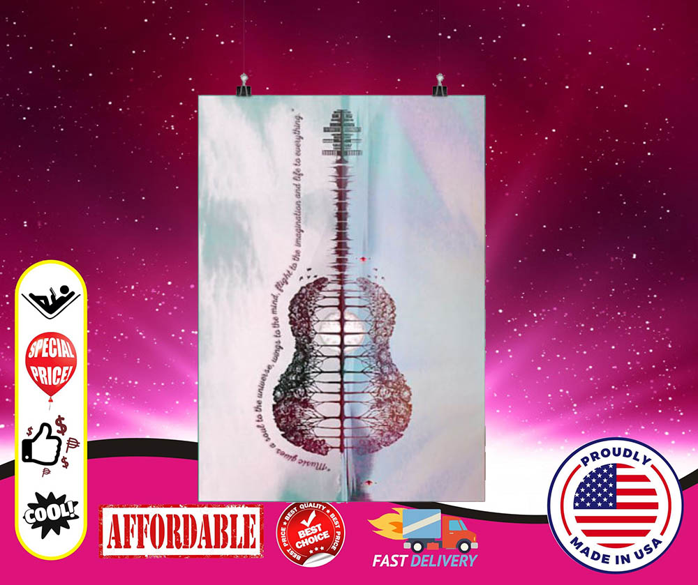Guitar music gives a soul to the universe cool poster