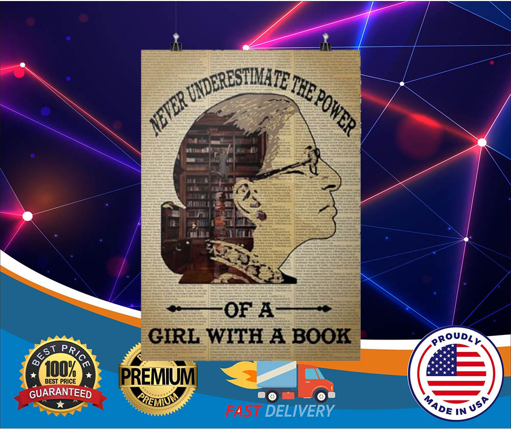 Ruth Bader Ginsburg never underestimate the power of a girl with a book posters