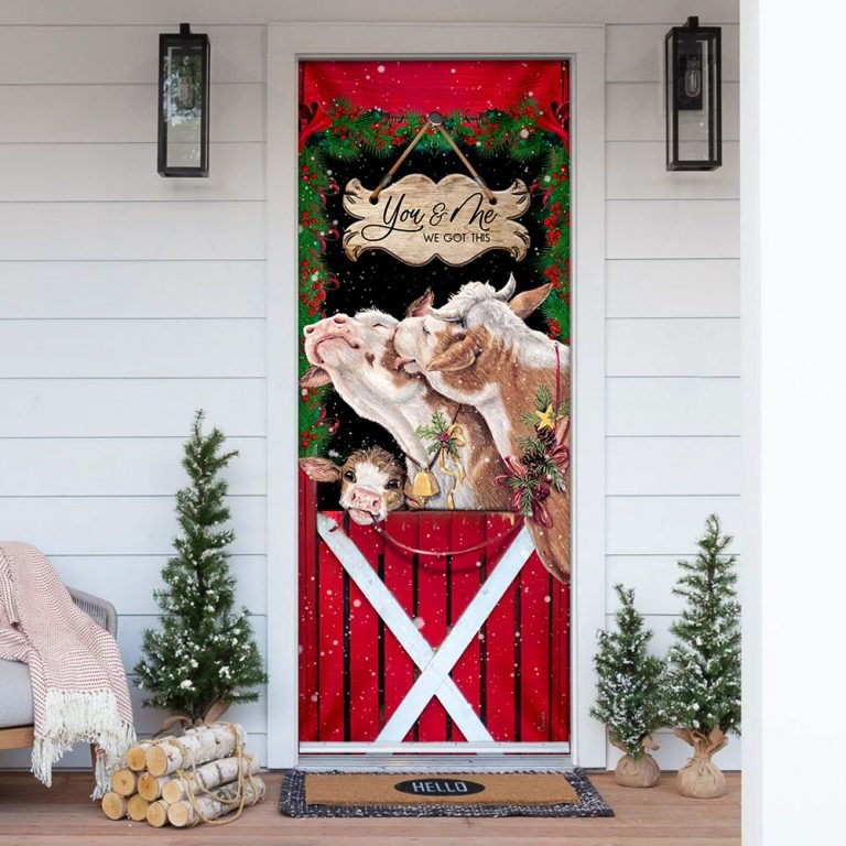 Cattle christmas you and me we got this door cover