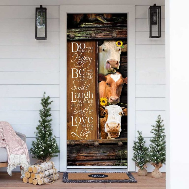 Cow Do What Makes You Happy Door Cover