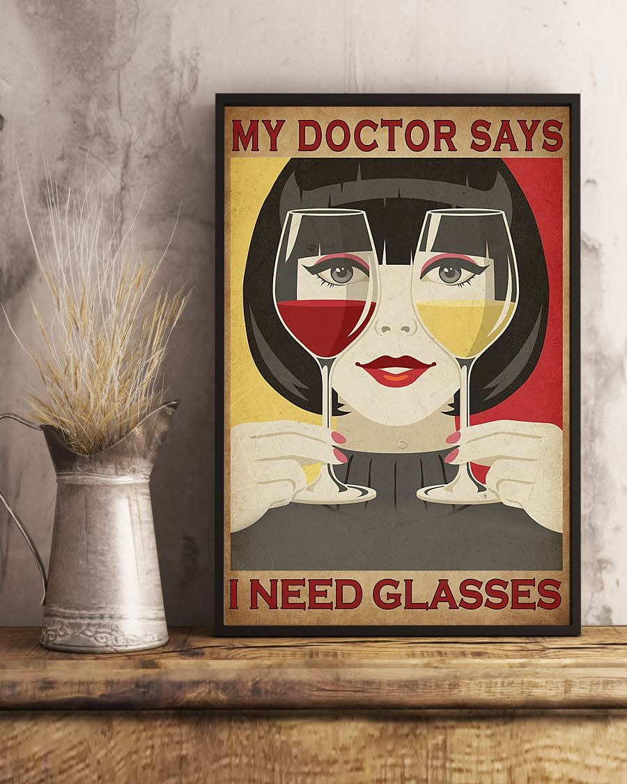 My doctor says I need glasses poster