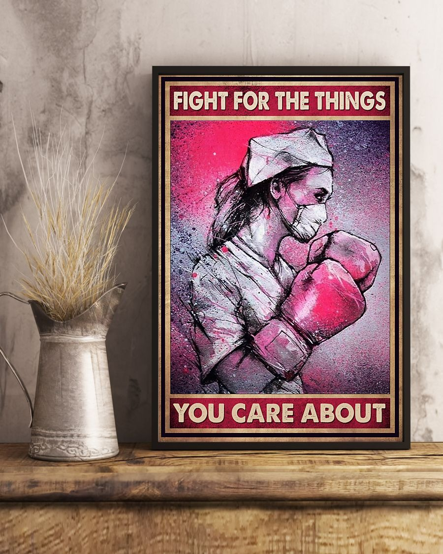 Nurse fight for the things you care about poster
