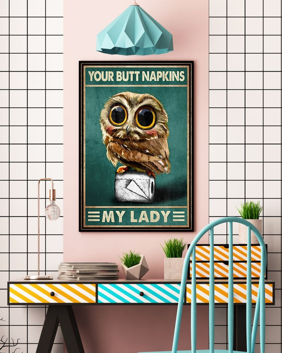 Owl your butt napkins my lady poster