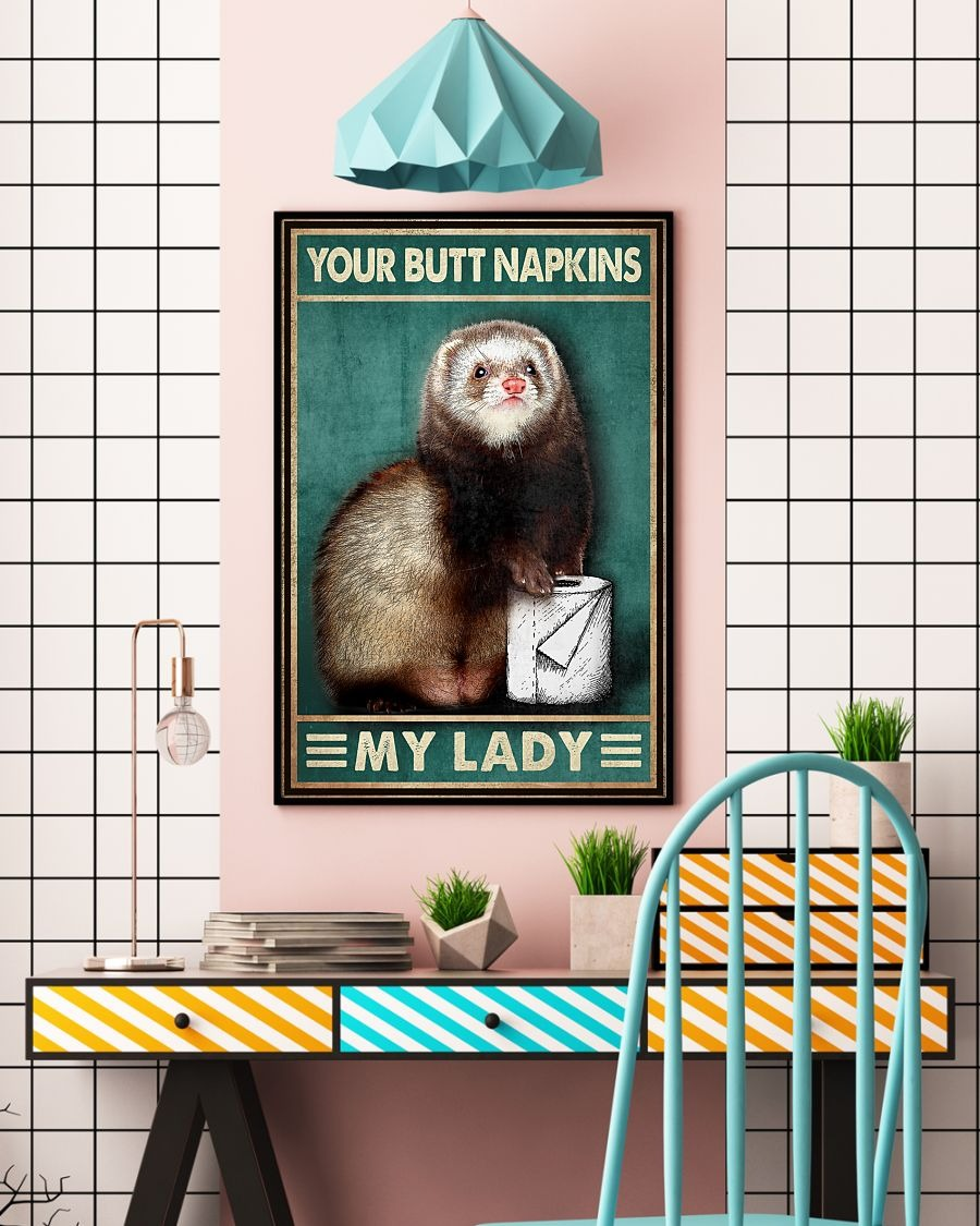 Raccoon your butt napkins my lady poster