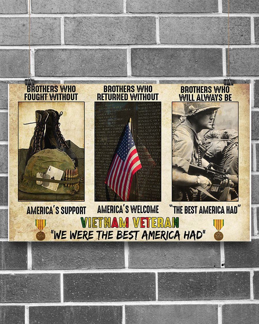 Vietnam Veteran Brothers who fought without america's support poster