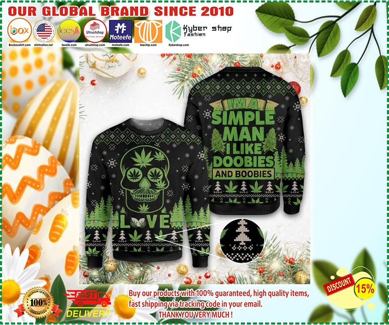 Weed Im a simple man I like doobies and boobies army ugly christmas sweater