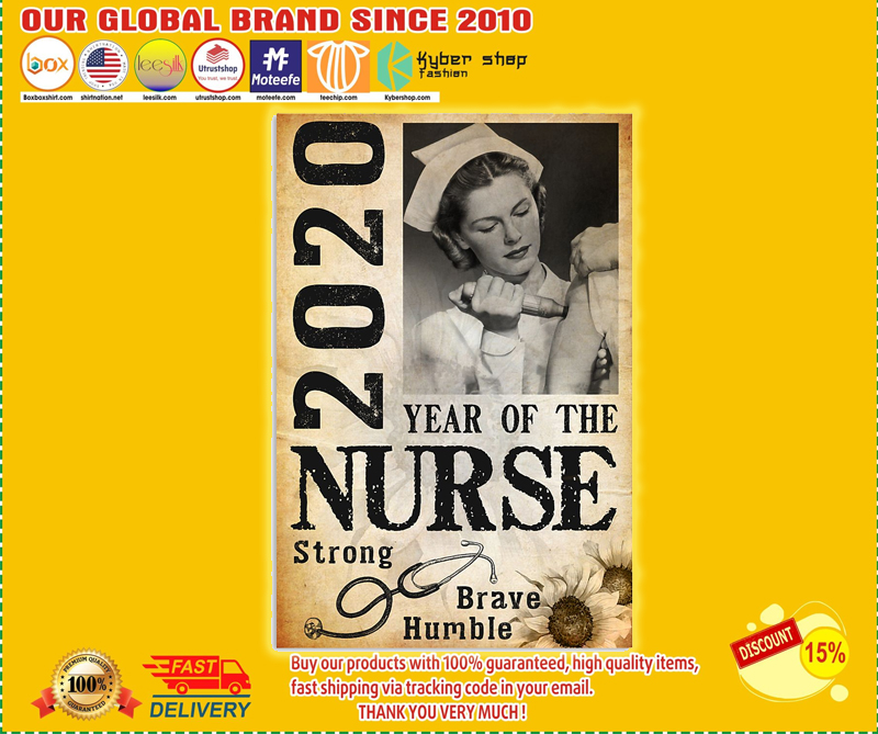 2020 year of the nurse strong brave humble poster