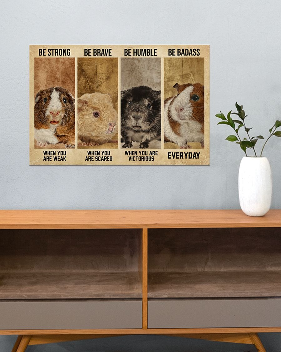 Guinea be strong be brave be humble be badass poster