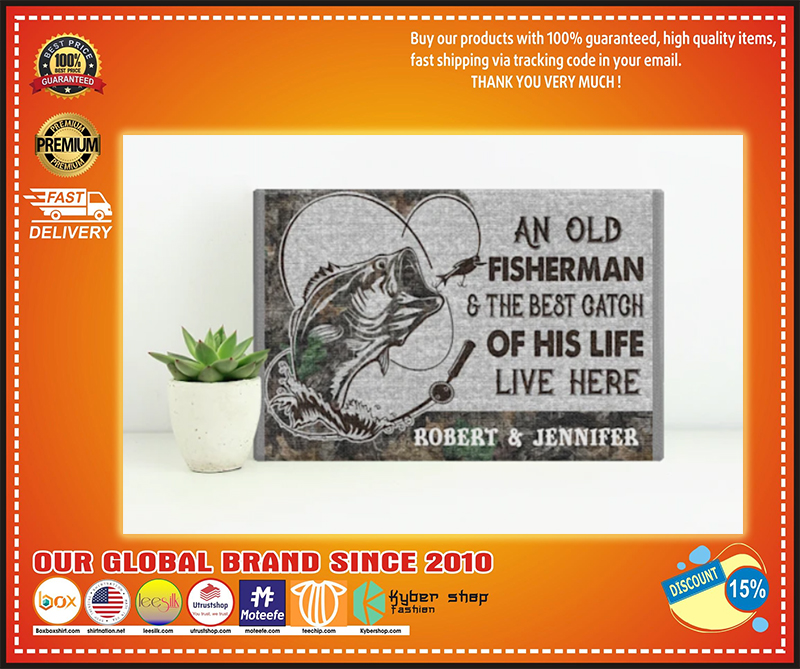 An old fisherman and the best catch of his life live here poster