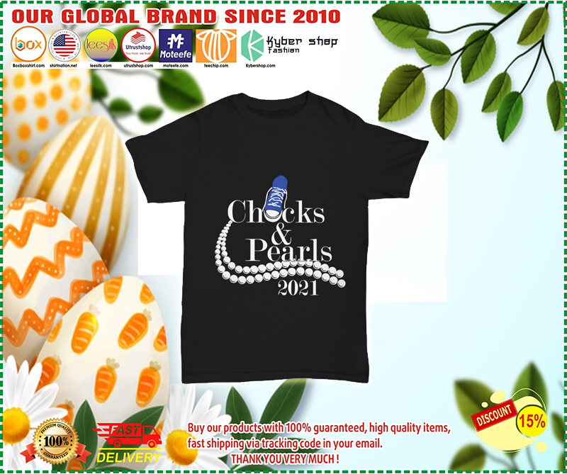 Chicks and pearls 2021 shirt