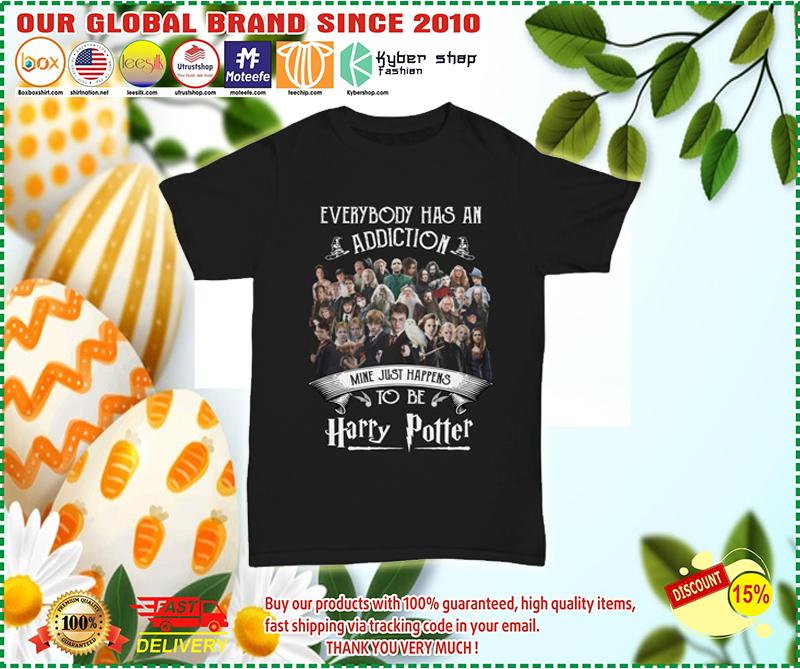 Harry Potter everybody has an addiction shirt