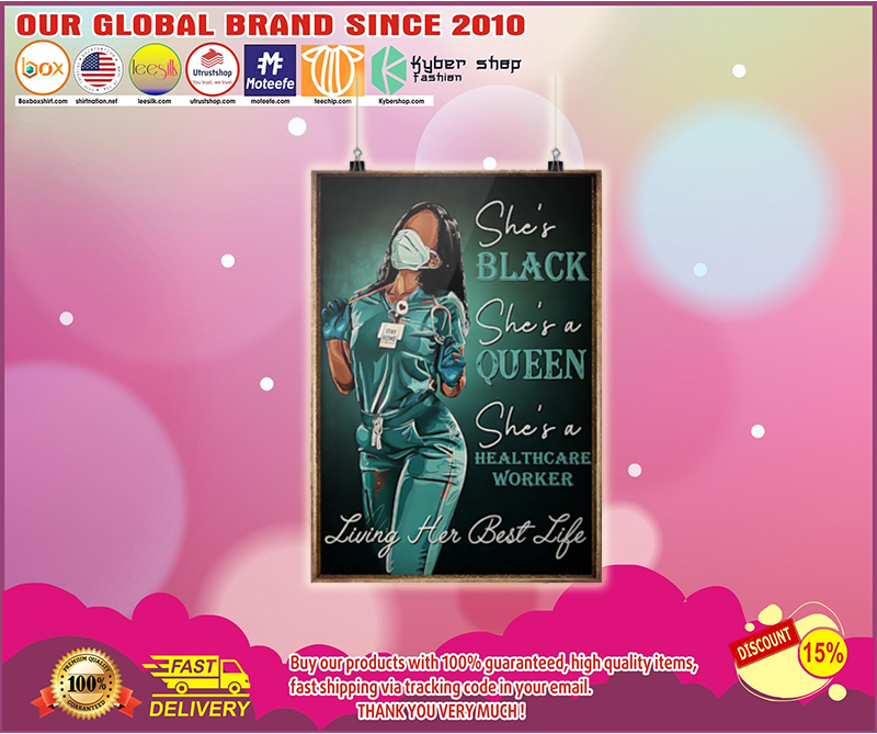 Healthcare Worker she is black she is queen poster