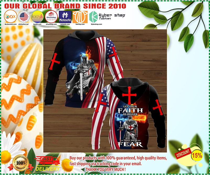 Let your faith be bigger than your fear 3d hoodie 2