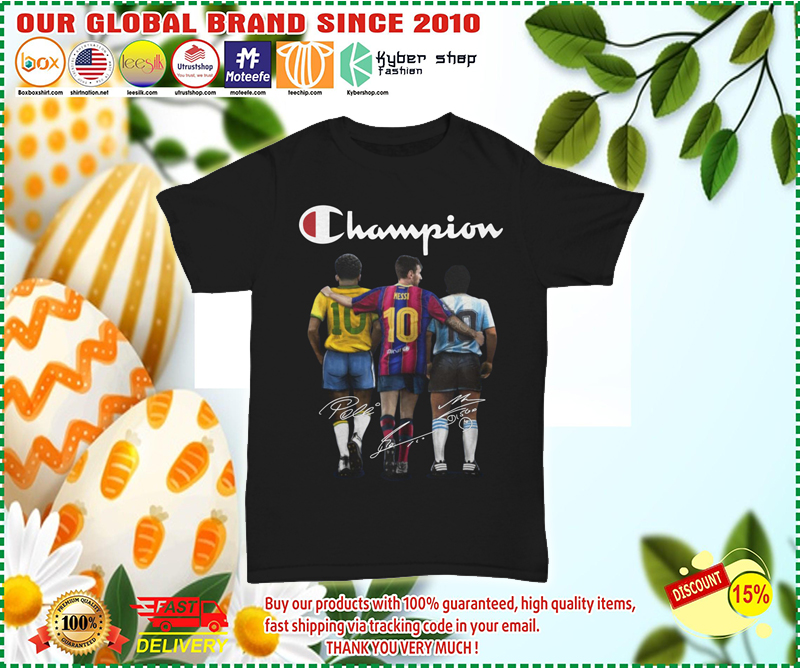 Messi Pele Maradona 10 Champion shirt