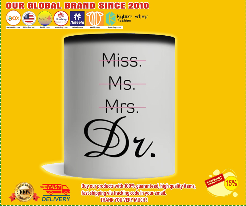 Miss Ms Mrs Dr mug