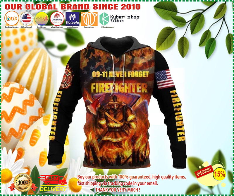 09 11 never forget fireeighter 3D hoodie 3