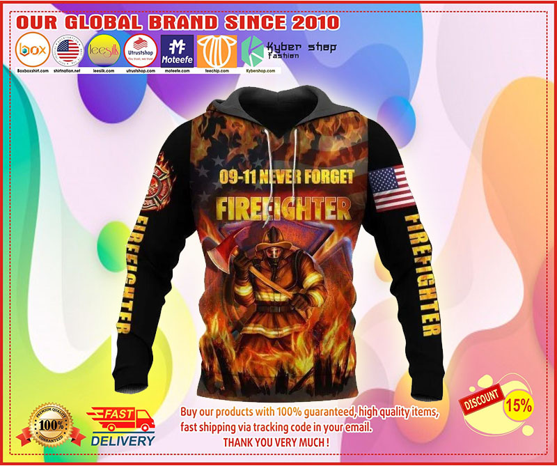 09 11 never forget fireeighter 3D hoodie 4