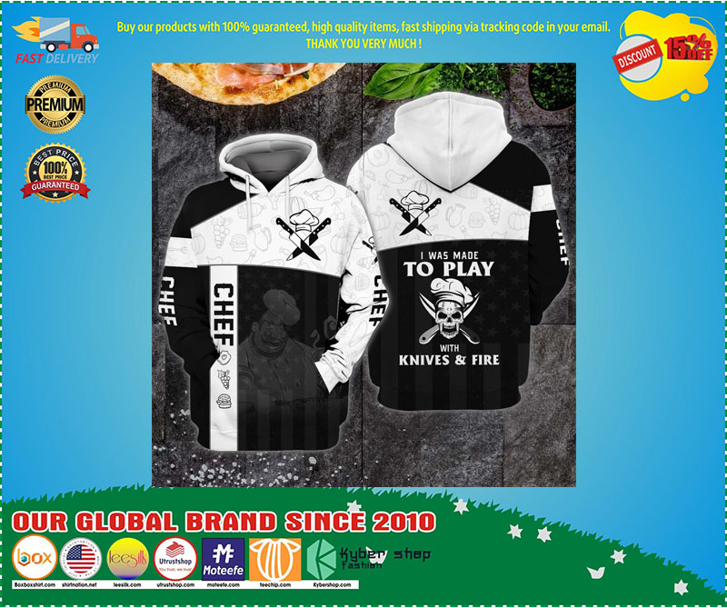 Chef I was made to play with knives and fire 3D hoodie 3