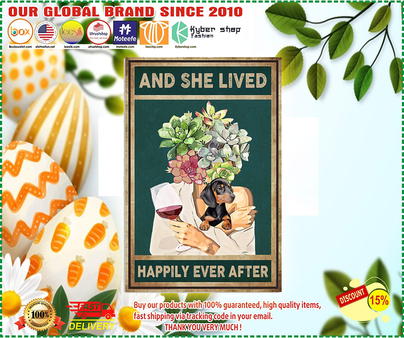 Dachshund dog and she lived happily ever after poster 1