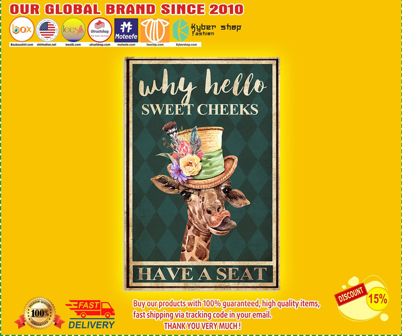 Giraffe why hello sweet cheeks have a seat poster 2