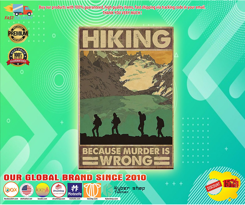 Hiking because murder is wrong poster 1
