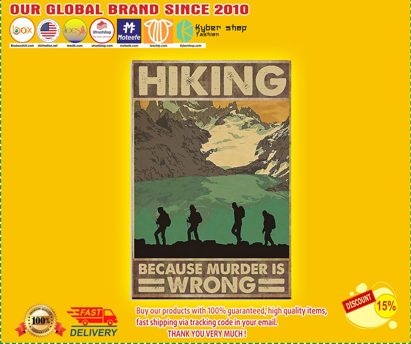 Hiking because murder is wrong poster 2