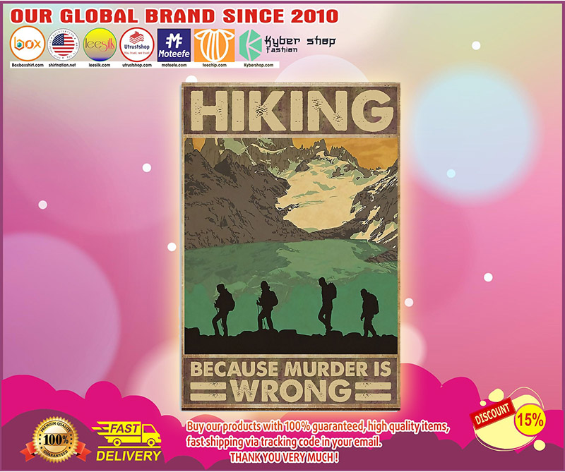 Hiking because murder is wrong poster 3