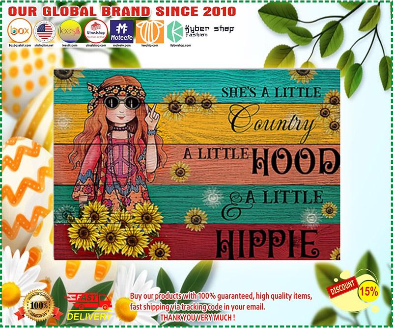 Hippie shes a little country a little hood a little hippie poster 1