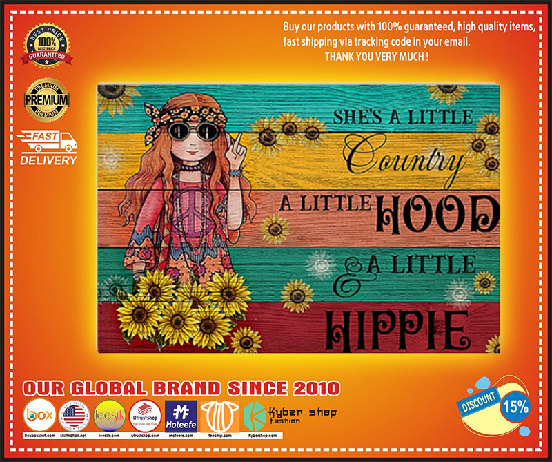 Hippie shes a little country a little hood a little hippie poster 2