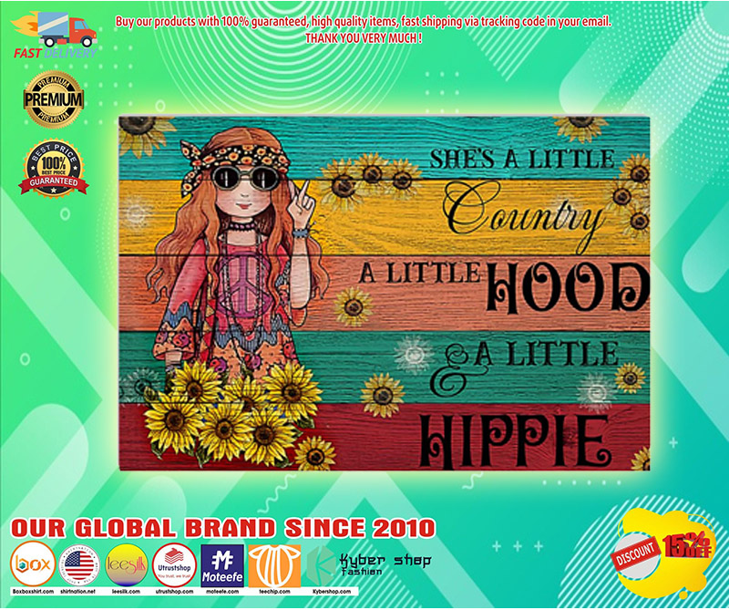 Hippie shes a little country a little hood a little hippie poster 3