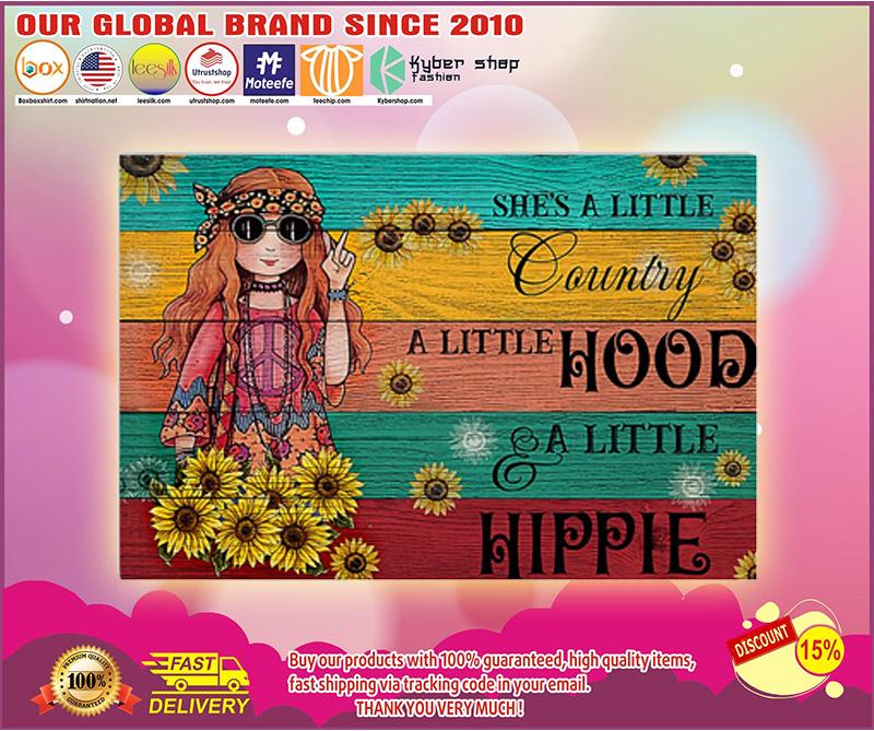 Hippie shes a little country a little hood a little hippie poster