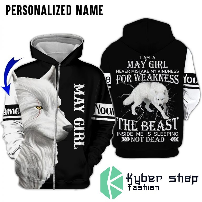 Im a may girl for weakness the beast custom name 3D hoodie