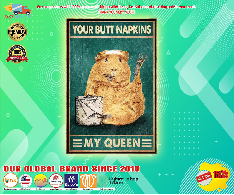 Mouse your butt napkins my Queen poster 3