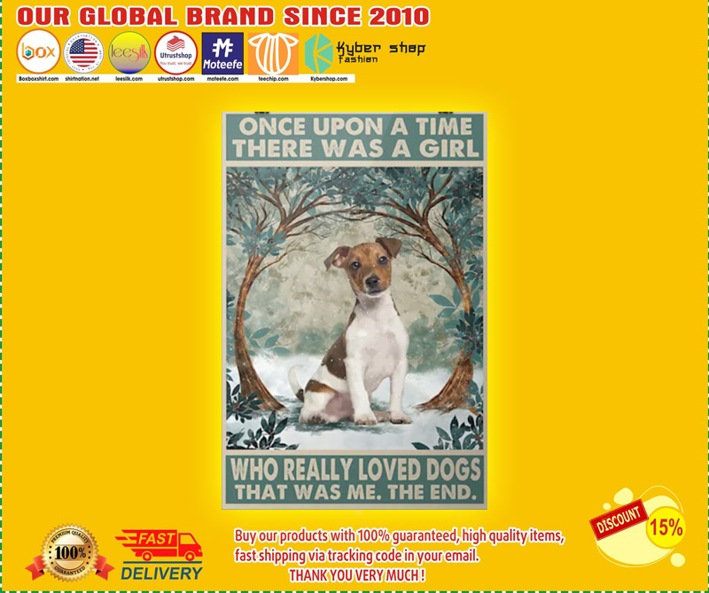 Once upon a time there was a girl who really loved dogs that was me the end poster 2
