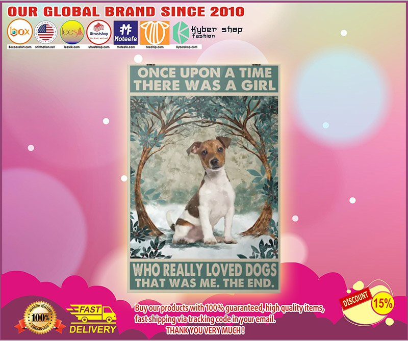 Once upon a time there was a girl who really loved dogs that was me the end poster 3