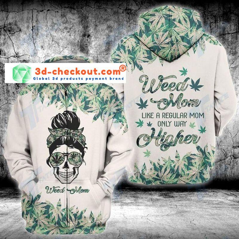 Weed mom higher 3D hoodie 2