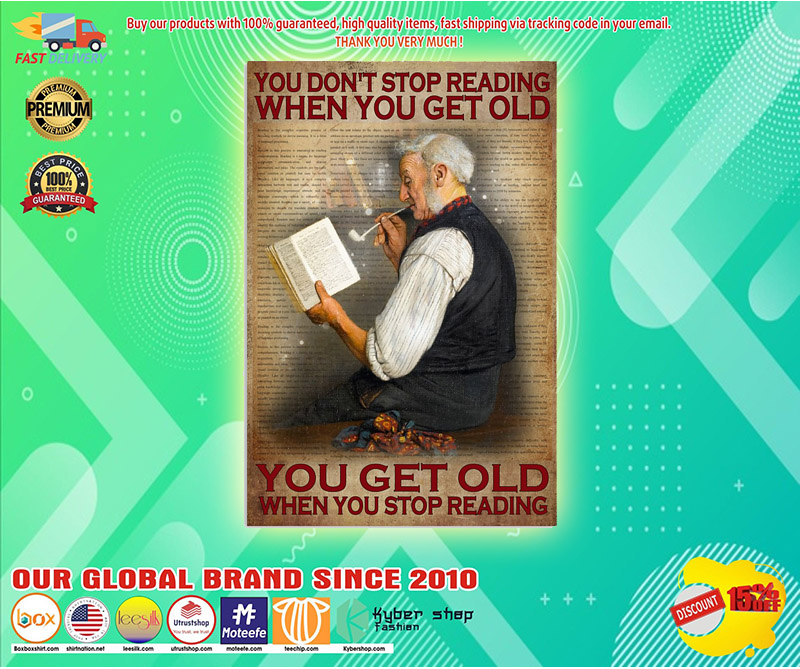 You dont stop reading when you get old poster 3