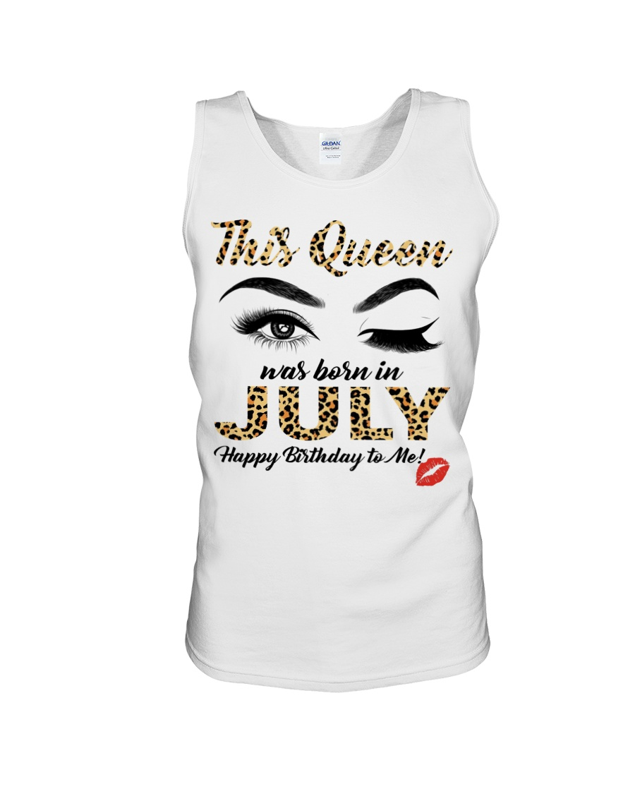 This Queen was Born in July Happy Birthday to me Shirt9