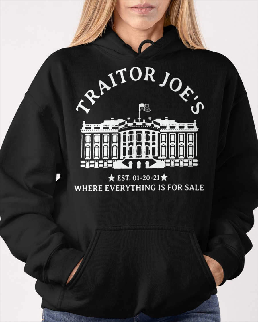 Traitor Joes Est. 01 20 21 Where Everything Is For Sale Shirt0