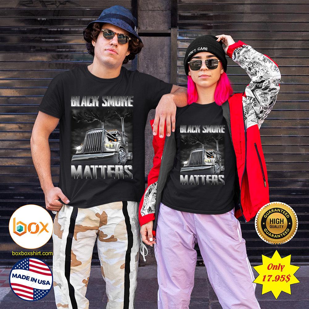 Trucker Black smoke Matters Shirt2