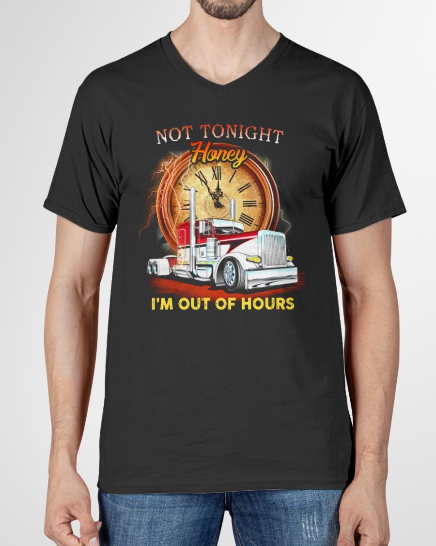 Trucker Not Tonight Honey Im Out of Hours Shirt12