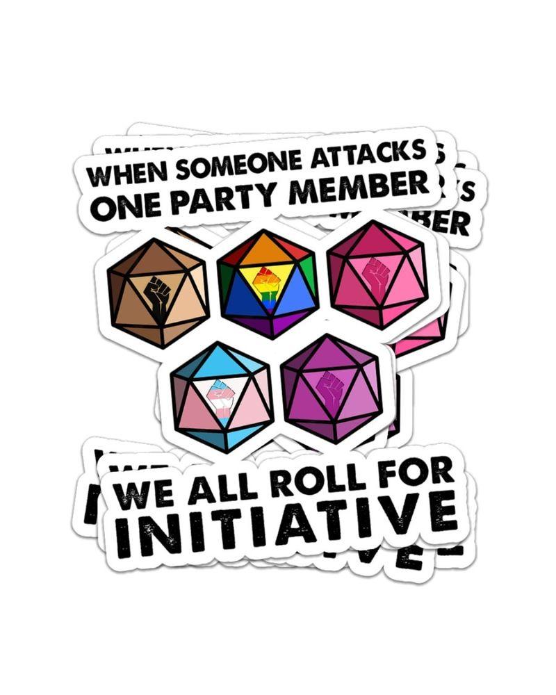 When someone attacks we all roll for initiative sticker