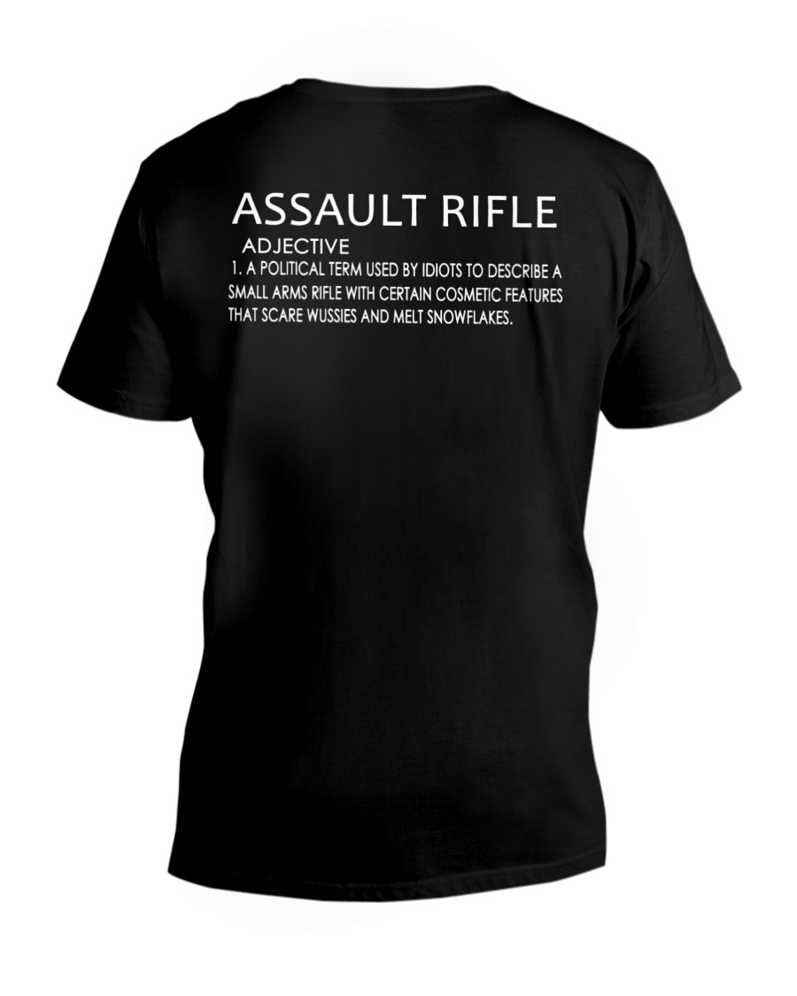 Assault Rifle Adjuctive A Political Term Used By Idiots Shirt5