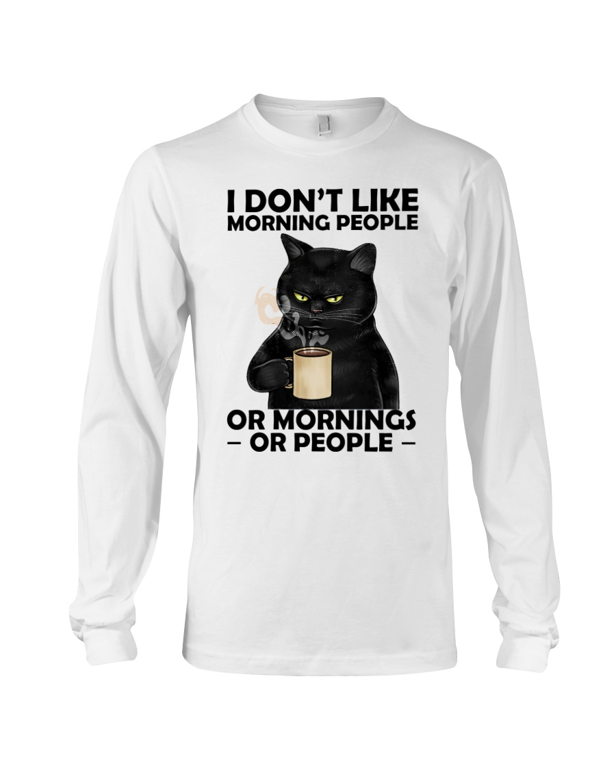 Cat I Dont Like Morning People Or Mornings Or People Shirt5